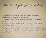 Am 5 degete pentru 5 motive: