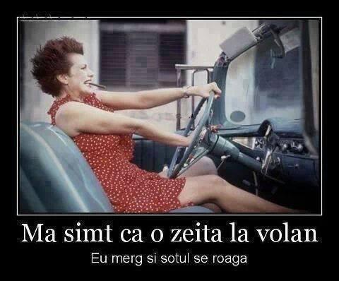 femeile sunt zeite la volan